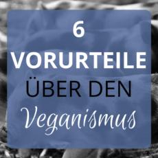 Vorurteile über den Veganismus