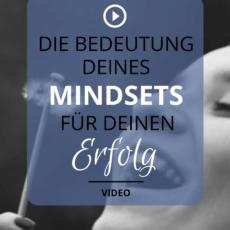 Warum dein Mindset wichtig für deinen Erfolg als Selbstständige*r ist!